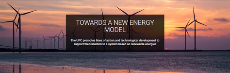 The UPC proposes key actions to advance towards a new energy paradigm